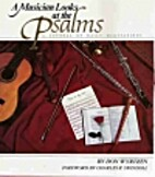 A musician looks at the Psalms by Don…