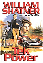 Tek Power (Jake Cardigan) by William Shatner