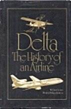 Delta: The History of an Airline by W. David…