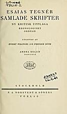 Samlade skrifter - Ny kritisk upplaga;…