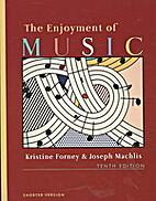 The Enjoyment of Music (Essential Listening…