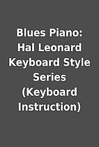 Blues Piano: Hal Leonard Keyboard Style…