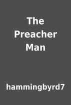The Preacher Man by hammingbyrd7