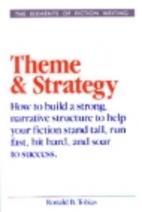 Theme & Strategy by Ronald B. Tobias