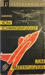 Vom Schwingenflügler zum Raketenflugzeug luftfahrtgeschichtliche Daten und Taten - Karl-Heinz Baborski