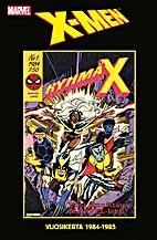 Ryhmä X = X-Men : vuosikerta 1984-1985…