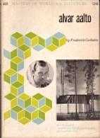 Alvar Aalto by Frederick Gutheim