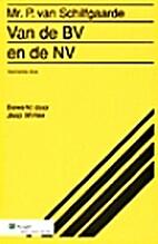 Van de BV en de NV by P. van Schilfgaarde