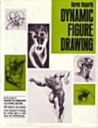 Dynamic Figure Drawing by Burne Hogarth