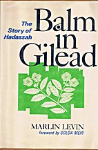 Balm in Gilead; the story of Hadassah by…