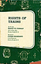 Rights of trains by Harry Willard Forman