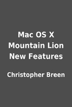 Mac OS X Mountain Lion New Features by…
