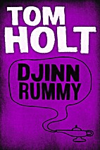 Djinn Rummy by Tom Holt