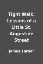 Tight Walk: Lessons of a Little St.…