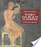 Women and Beauty in Pompeii by Antonio…
