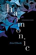 Harmonic by Erica O'Rourke