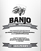 Banjo from the Beginning by Ian Perry