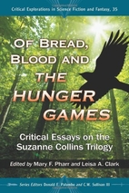 Of Bread, Blood and the Hunger Games:…