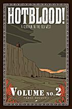 Hotblood!: A Centaur in the Old West, Volume…