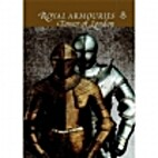 Royal Armouries At the Tower of London