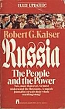 Russia by Robert G. Kaiser
