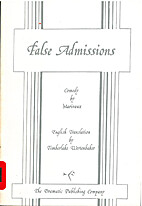 Three Plays: False Admissions; Successful…