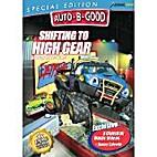 Auto B Good: Shifting to High Gear…
