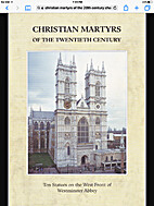 Christian Martyrs of the Twentieth Century :…