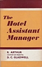The Hotel Assistant Manager by Roland Arthur