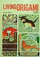 Living Origami - Book One by Isao Honda