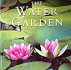 Water Garden (Gardening Guides) by Lance…