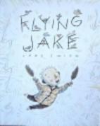 Flying Jake by Lane Smith