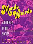 Mondo weirdo: Australia in the sixties by…