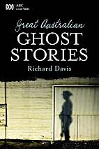 Great Australian Ghost Stories by Richard…