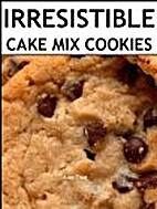 Irresistible Cake Mix Cookies: 30 Easy…