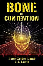 Bone of Contention: A Medical Thriller With…