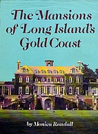 Mansions of Long Island's Gold Coast by…