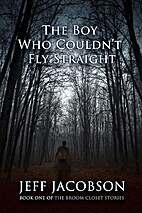 The Boy Who Couldn't Fly Straight (The Broom…