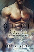 Shoot Out by Lisa B. Kamps