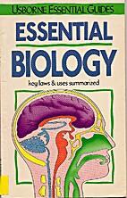 Essential Biology (Usborne Essential Guides)…