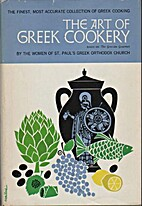 The Art of Greek Cookery by The Women of St.…
