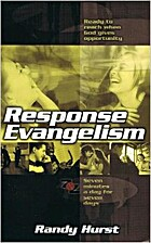 Response Evangelism by Randy Hurst