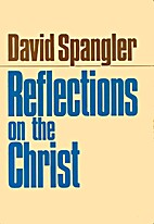 Reflections on the Christ by David Spangler