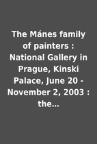 The Mánes family of painters :…