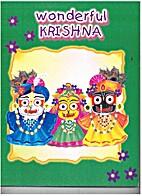Wonderful Krishna by Radhika Dasi