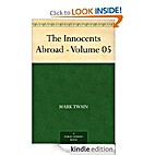 The Innocents Abroad - Volume 05 by Mark…