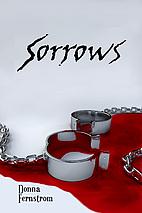 Sorrows (The Rogue Saga) by Donna Fernstrom