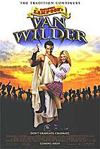 National Lampoon's Van Wilder [film] by Walt…