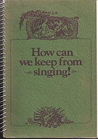 How Can We Keep From Singing by Hodgin Press…