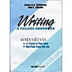 Writing, A College Handbook. Luyen Viet Van,…